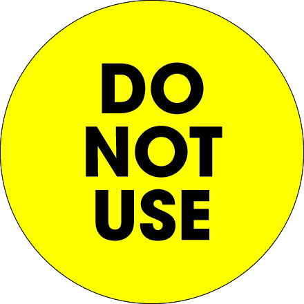"2"" Circle - ""Do Not Use"" Fluorescent Yellow Labels"